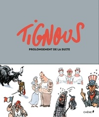 Tignous - Prolongement de la suite.