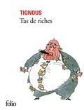 Tignous - Tas de riches.