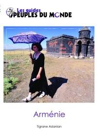 Tigrane Aslanian - L'Arménie.