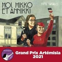 Google book pdf download gratuit Moi, Mikko et Annikki in French  9782374251943