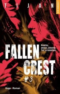 Tijan - Fallen Crest Tome 3 : .
