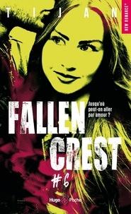 Tijan - Fallen Crest Tome 6 : .