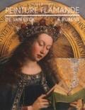 Till-Holger Borchert - Peinture flamande - De Van Eyck à Rubens.