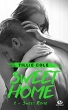 Tillie Cole - Sweet Home Tome 2 : Sweet Rome.