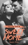 Tillie Cole - Sweet Home Tome 3 : Sweet Fall.