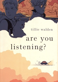 Tillie Walden - Are You Listening?.