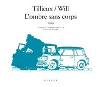 Tillieux et  Will - Tif et Tondu  : L'ombre sans corps - 1969.