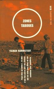 Tilman Rammstedt - Zones taboues.