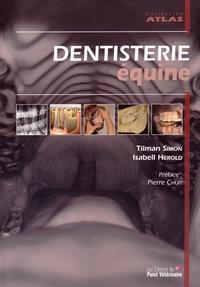Tilman Simon et Isabell Herold - Dentisterie équine.