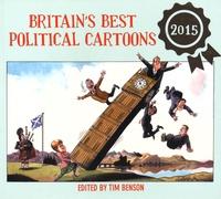 Tim Benson - Britain's Best Political Cartoons 2015.