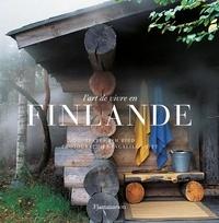 Tim Bird et Ingalill Snitt - L'art de vivre en Finlande.