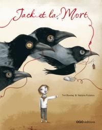Tim Bowley et Natalie Pudalov - Jack et la Mort.