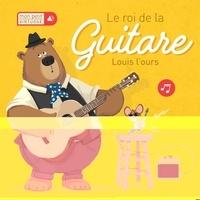 Tim Budgen - Le roi de la guitare - Louis l'ours.