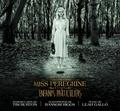 Tim Burton et Leah Gallo - Tout l'art de Miss Peregine et les enfants particuliers - Un film de Tim Burton.