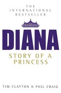 Tim Clayton - Diana - The International Bestseller.