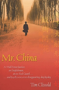 Tim Clissold - Mr. China.