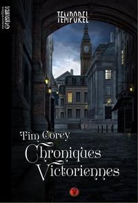 Tim Corey - Chroniques victoriennes.