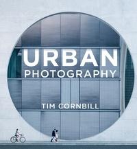 Tim Cornbill - Urban Photography.