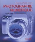 Tim Daly - Encyclopédie de la Photographie Numérique - Le guide complet de l'image numérique : sa production et son traitement.