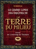Tim Dedopulos - Grand livre des énigmes de la Terre du Milieu.