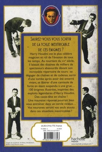 Les énigmes d'Houdini. Plus de 100 énigmes inspirées par le maître de l'évasion