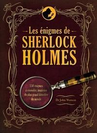 Tim Dedopulos - Les énigmes de Sherlock Holmes.