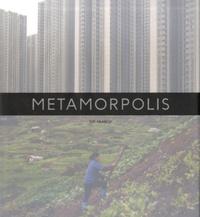 Tim Franco - Metamorpolis - Edition français-anglais-chinois.
