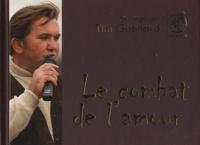 Tim Guénard - Le combat de l'amour.