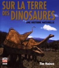 Sur la terre des dinosaures. Une histoire naturelle.pdf