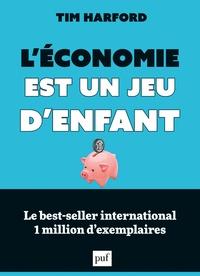 Rapidshare free pdf books télécharger L'économie est un jeu d'enfant 9782130729938 par Tim Harford (French Edition)