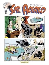 Tim Hensley - Sir Alfred.