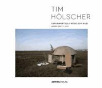 Tim Hölscher - Experimentelle Wege zum Bild.