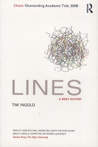 Tim Ingold - Lines : A Brief History.