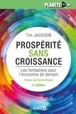 Tim Jackson et Patrick Viveret - Prospérité sans croissance - Les fondations pour l'économie de demain.