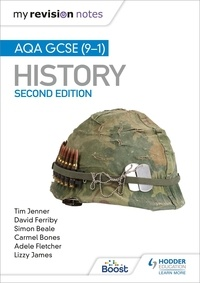 Tim Jenner et David Ferriby - My Revision Notes: AQA GCSE (9-1) History, Second edition.