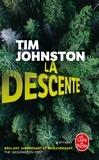 Tim Johnston - La descente.