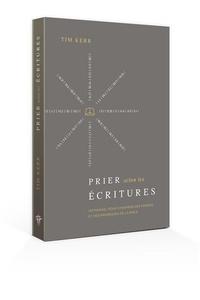 Icar2018.it Prier selon les Ecritures - Un manuel pour s'inspirer des prières et des promesses de la Bible Image