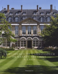 Tim Knox - La résidence de l'ambassadeur de Grande-Bretagne à Paris.