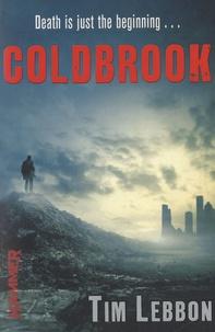 Tim Lebbon - Coldbrook.