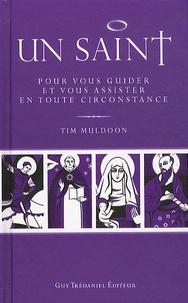 Tim Muldoon - Un Saint pour vous guider et vous assister en toute circonstance.