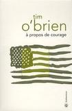 Tim O'Brien - A propos de courage.