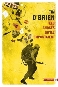 Tim O'Brien - Les choses qu'ils emportaient.