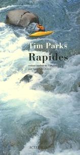 Tim Parks - Rapides.