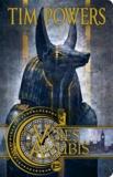 Tim Powers - Les voies d'Anubis.