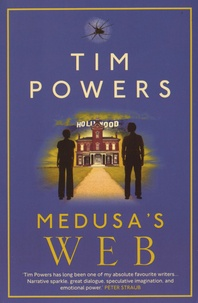 Tim Powers - Medusa's Web.