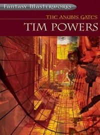 Tim Powers - The Annubis Gates.