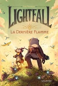 Tim Probert - Lightfall Tome 1 : La dernière flamme.
