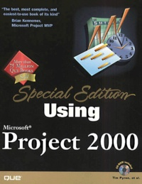 Using Microsoft Project 2000, with CD-ROM, Special Edition.pdf