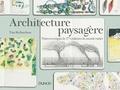 Tim Richardson - Architecture paysagère - Notes et croquis de 37 créateurs du monde entier.