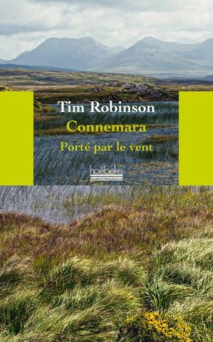 Tim Robinson - Connemara - Porté par le vent.